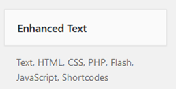 Text, HTML, CSS, PHP, Flash, JavaScript, Shortcodes